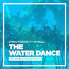 Chris Porter - The Water Dance 'Jersey Club Remix' Prod @Thirstpro