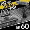 Episode 60: No Such Thing As An Unenjoyable Bowel Movement