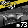 Episode 73: No Such Thing As A Useless Condom