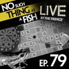 Episode 79: No Such Thing As A Sad High Five