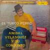 Anibal Velásquez - El Turco Perro (ciro remix version)
