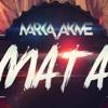 Marka Akme - Mata(LatinGinza DJRUBIO REMIX)