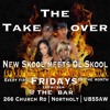 DEC 4TH THE TAKEOVER New Skool Meets Old Skool @ The Bar Northolt UB5 5AW