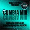 Cumbia Mix By Dvj Marvin Gonzalez El Extraterrestre Musical - K.R.