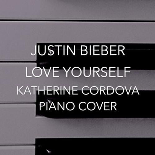 Justin Bieber - Love Yourself ft. Ed Sheeran (Katherine Cordova piano cover) Purpose