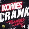 KOMES - CRANK (Tyron Hapi Remix)[#61 Beatport EH Chart]