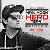 Main Hoon Hero Tera | KING ND | Music: Viv3k