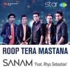 Roop Tera Mastana - Sanam Puri | starMusic