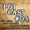 PotCast #04 - THC livre, Chile legaliza Maconha Medicinal e quatro Benefícios da Erva