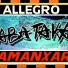 David West & Alberto  - ABATAKA ALLEGRO(Amanxar Tribal Mash Up 2011)