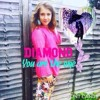 Diamond- You Are The One. New Single Coming Soon!