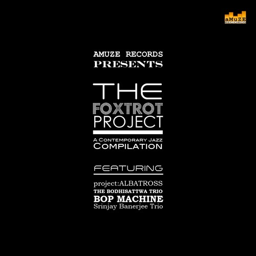 """The FOXTROT Project"" Preview - Various Artists"