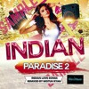 Mistuh Ryan - Indian Paradise 2