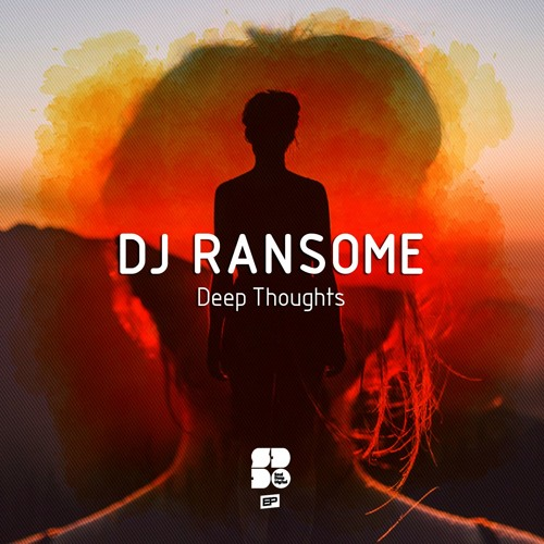 DJ Ransome - Deep Thoughts EP