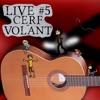 Cerf-Volant - Pierre Vanier - La chanson dont vous êtes le héros #5