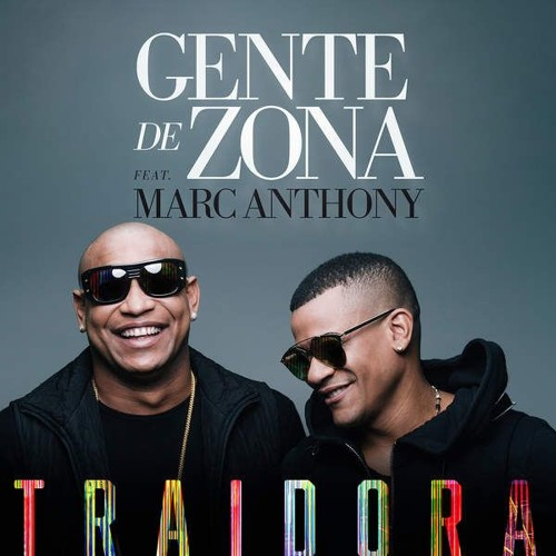 Gente De Zona feat. Marc Anthony - Traidora (Dj Dani Campos Extended Edit)