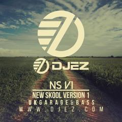 DJ EZ – NS V1 (New Skool Version One) (UK Garage & Bass Music)