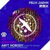 Felix Jaehn - Ain't Nobody (Loves Me Better) ft. Jasmine Thompson(Mr Samtrax Rmx)