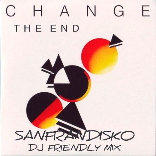 The End - Change - SanFranDisko's Mega DJ Friendly Mix #Free