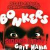 Dizzee Rascal & Armand Van Helden vs Sinden & BOT - Bonkers Grit Mania (Chebro edit)