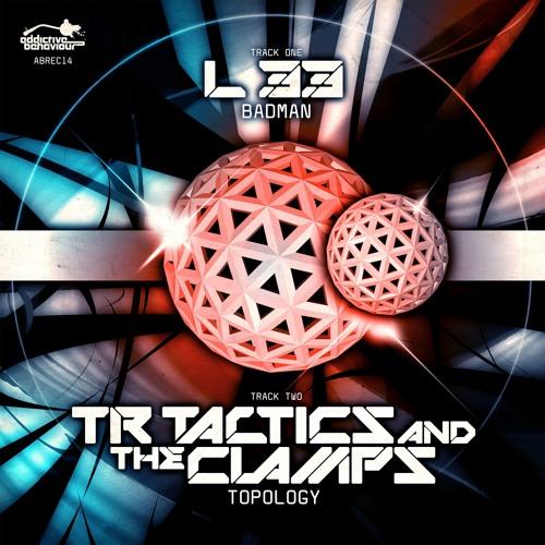 L 33 - Badman / TR Tactics & The Clamps - Topology