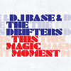 DJ BA5E & The Drifters - This Magic Moment