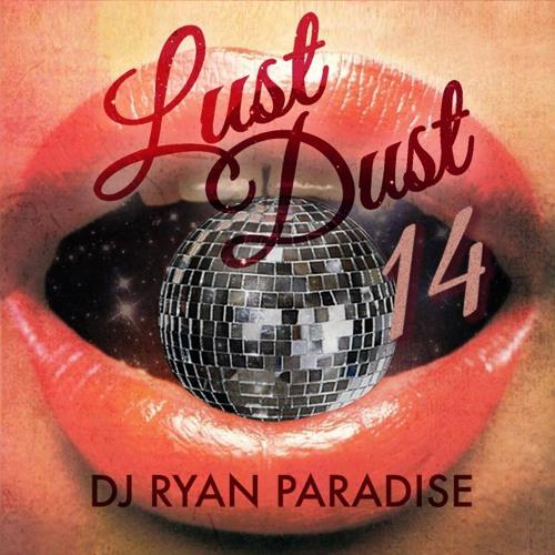 Ryan Paradise - Lust Dust 14