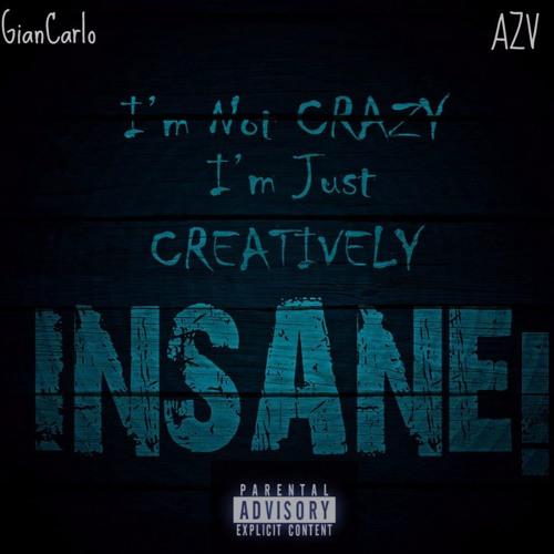 Lyrically Insane - GianCarlo Ft. AZV (Mastered)