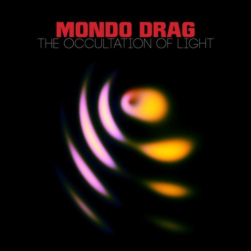 Mondo Drag - Rising Omen