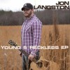 Jon Langston - Young & Reckless