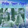 03 Pickin' Spare Angels (Refrozen Looperman Mix)
