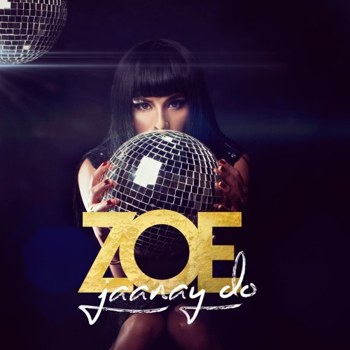 Jaanay Do - Zoe Viccaji