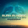 Burn In Noise - Guardians Of The Sky (Imaginarium Remix)| Single Release Out Now