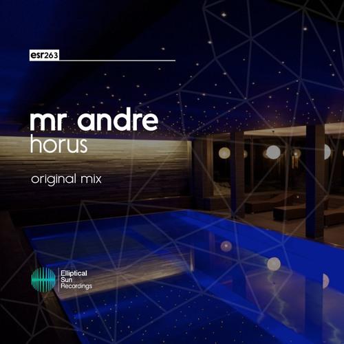 Mr Andre - Horus ( Original Mix )
