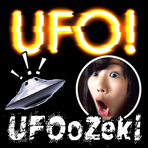 UFO! - UFOoZeki (Original Mix)