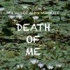 Death Of Me ft Esquire Ali Prod. By Kid Dojah