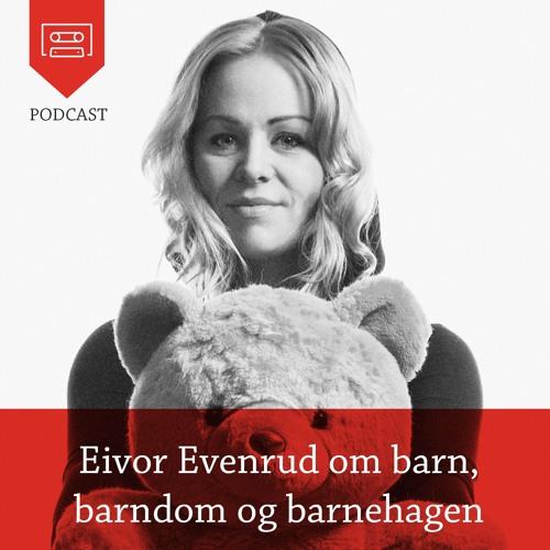 Eivor Evenrud om barns beste og kvalitet i barnehagen - Podcast fra Universitetsforlaget