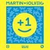 Martin Solveig - +1 (Delta Heavy Remix)