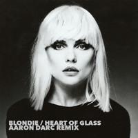 BLONDIE / HEART OF GLASS (AARON DARC REMIX)