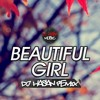 Sean Kingston - Beautiful Girl (DJ Hasan Remix) * FREE DOWNLOAD *