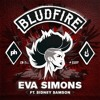Eva Simons ft. Sidney Samson - Bludfire (out now)