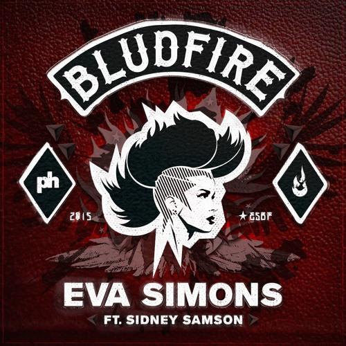 Bludfire – Eva Simons feat. Sidney Samson