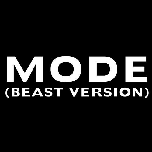 Mode (Full Beast Version) (Dirty)