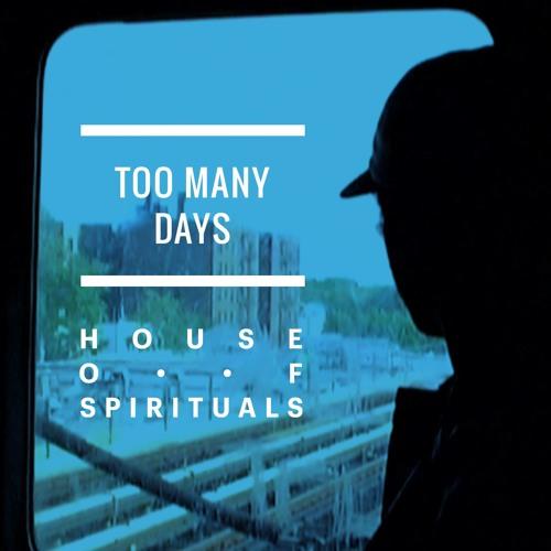 Too Many Days
