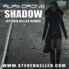 Shadow (Steven Geller Remix) MP3 320kbs