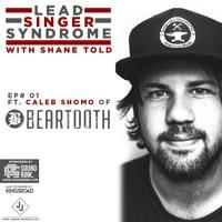 Episode 1 - Caleb Shomo (Beartooth)