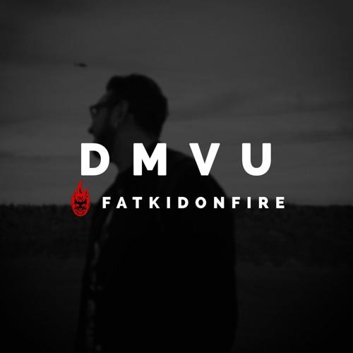 DamnesiaVu x FatKidOnFire mix