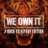 Download Steady130 Presents We Own It: Rock Vs. HipHop (1-Hour Workout Mix) Mp3