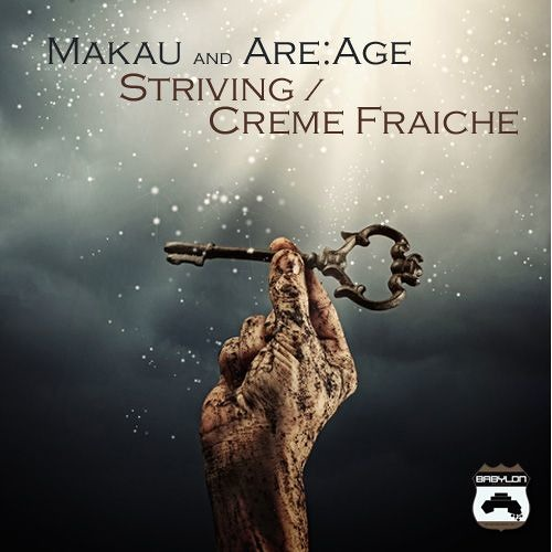 Makau - Creme Fraiche (Are:Age Remix)