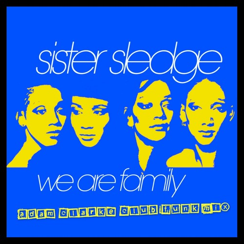 Sister sledge we are family song mp3 download